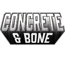 Concrete & Bone