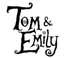 Tom & Emily